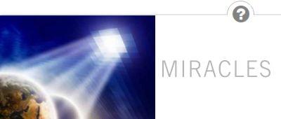 Croyez-vous aux miracles ?