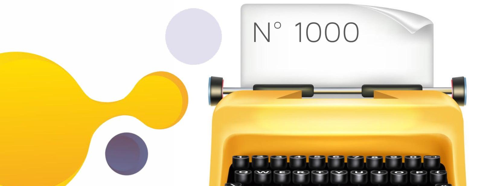 1000 articles sur le blog création et évolution !