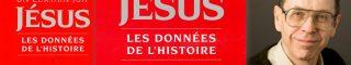 Que peut dire un historien sur les miracles de Jésus ? RECITS DE RESURRECTIONS
