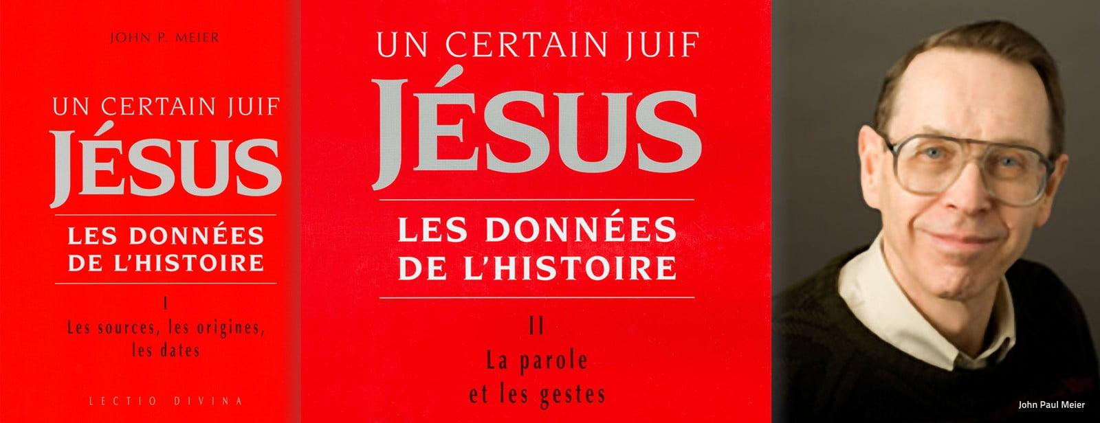 A Propos de quelques Miracles de Jésus - 1. Etude Historico-Critique selon JP MEIER