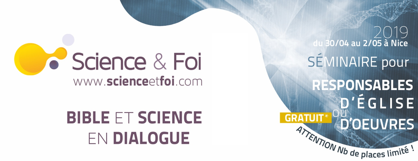 Science & Foi anime un séminaire Bible et science en dialogue du 30/04 au 2/05 2019