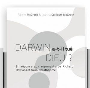 Livre Darwin a-t-il tué Dieu ?