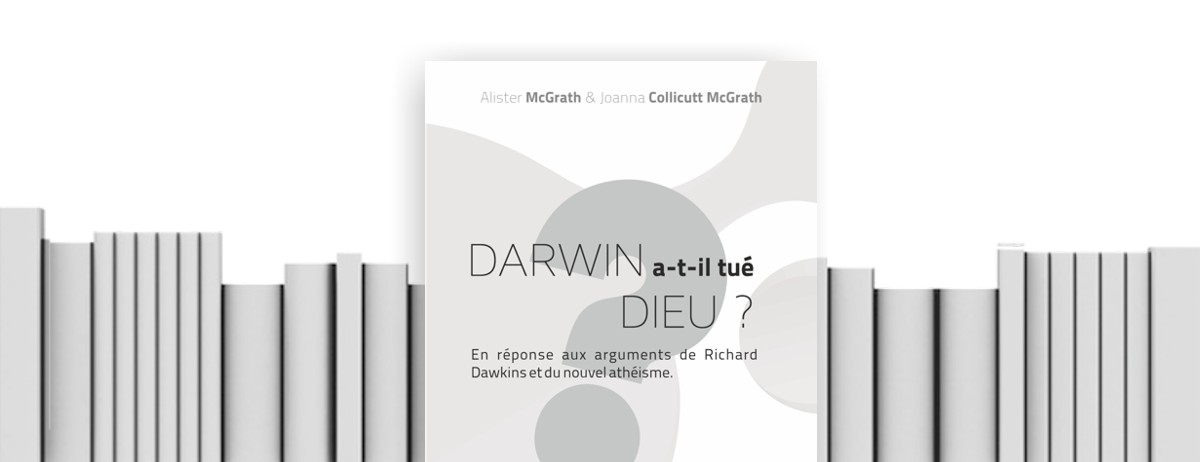 livre Darwin a-t-il tué Dieu