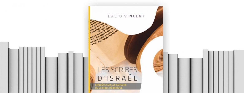 Livre scribes d'Israël David Vincet
