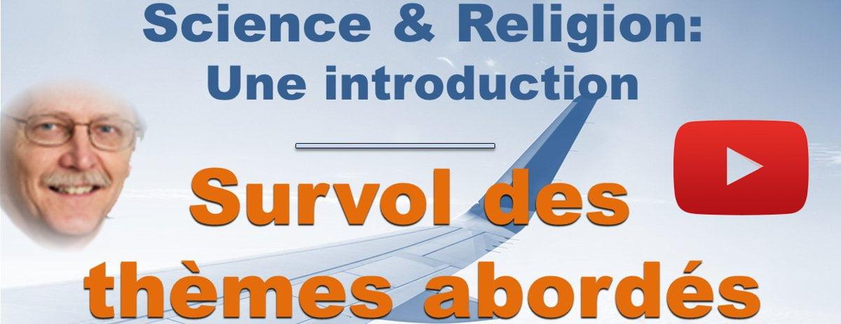 Video Survol du cours en ligne Science et Religion de D. Lamoureux